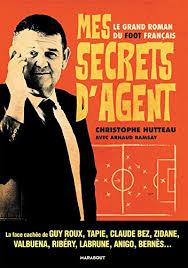 Secrets d'agent Christophe Hutteau